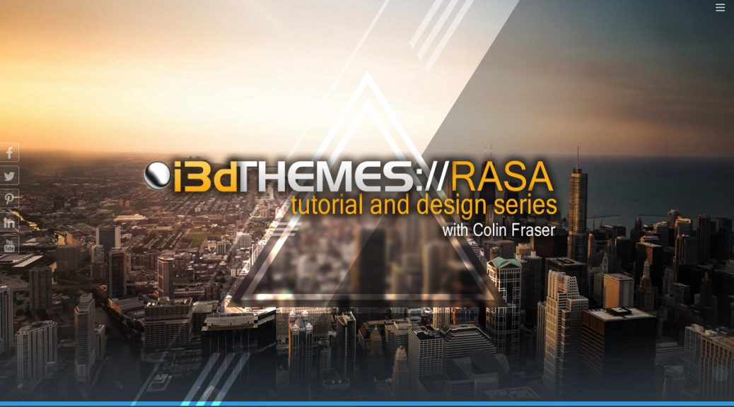 i3dTHEMES Rasa Tutorial and Design Series