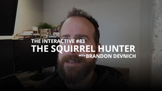 The Squirrel Hunter - The Interactive #83