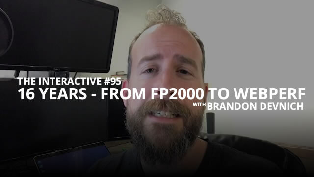 FP2000 to Web Perf, the Last 16 Years - Interactive #96